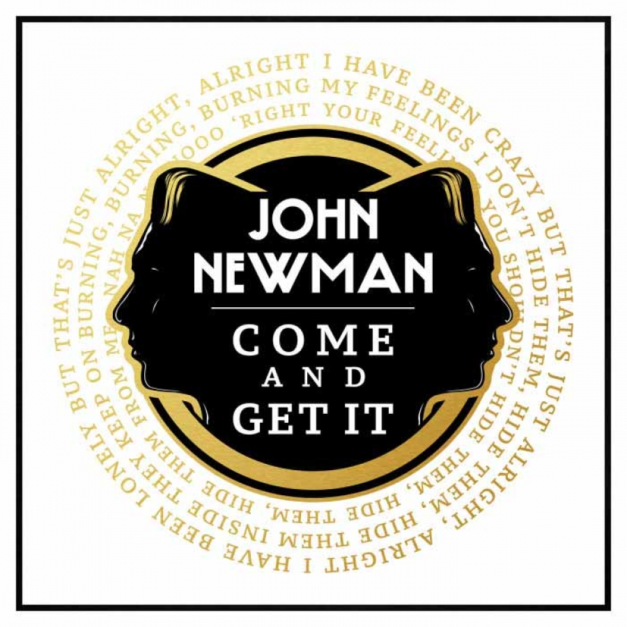 "John Newman med rykende ferske ""Come And Get It"""